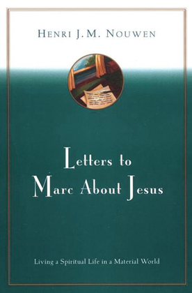 Letters to Marc About Jesus