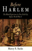 Before Harlem: The Black Experience in New York City Before World War I