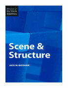Elements of Fiction Writing - Scene & Structure