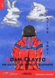 Adam Clayton, un gatto, un topo e l'elefante