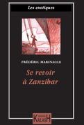 Se revoir à Zanzibar