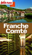 Franche-Comté 2013 Petit Futé (avec cartes, photos + avis des lecteurs)