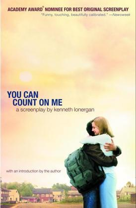 You Can Count on Me: A Screenplay