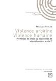 Violence urbaine - Violence humaine