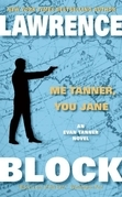 Me Tanner, You Jane