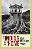 Finding Home: How Americans Prevail
