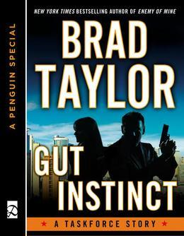 Gut Instinct: A Taskforce Story, Featuring an Excerpt from Ghosts of War