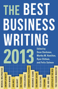 The Best Business Writing 2013