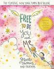 Free to Be...You and Me (The 35th Anniversary Edition)