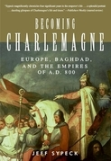 Becoming Charlemagne