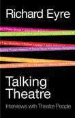 Talking Theatre: Interviews with Theatre People