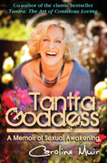 Tantra Goddess: A Memoir of Sexual Awakening