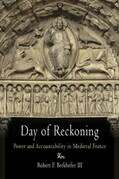 Day of Reckoning: Power and Accountability in Medieval France
