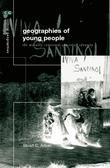The Geographies of Young People: The Morally Contested Spaces of Identity