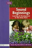 Sound Beginnings: Learning and Development in the Early Years