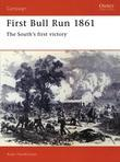 First Bull Run 1861: The South's first victory