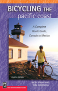 Bicycling The Pacific Coast: A Complete Route Guide, Canada to Mexico, 4th Edition