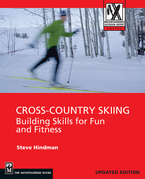 Cross Country Skiing: Building Skills For Fun and Fitness
