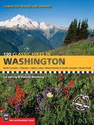 100 Classic Hikes in Washington