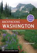 Backpacking Washington: Overnight and Multiday Routes