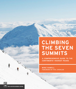 Climbing the Seven Summits: A Comprehensive Guide to the Continents' Highest Peaks