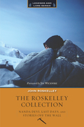 The Roskelley Collection: Stories Off the Wall, Nanda Devi, and Last Days