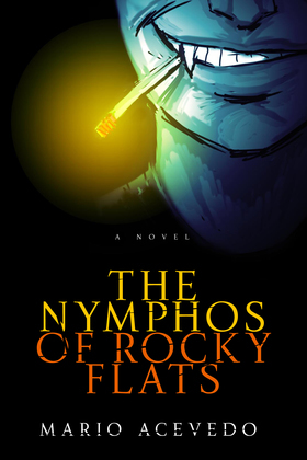 The Nymphos of Rocky Flats
