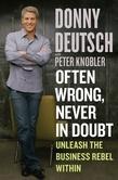 Often Wrong, Never in Doubt