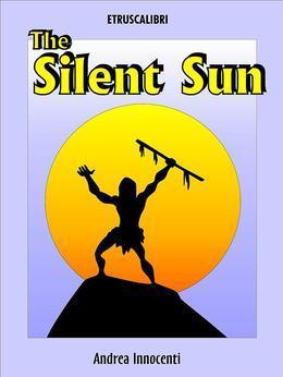 The Silent Sun