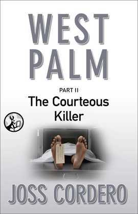 West Palm II: The Courteous Killer