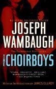 Joseph Wambaugh - The Choirboys