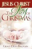 Christ The Joy Of Christmas