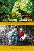 Integrating Nature Across the Early Childhood Curriculum