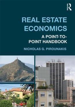 Real Estate Economics: A Point-To-Point Handbook