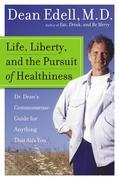 Life, Liberty, and the Pursuit of Healthiness