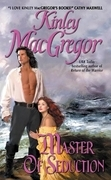 Kinley MacGregor - Master of Seduction