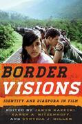 Border Visions: Identity and Diaspora in Film