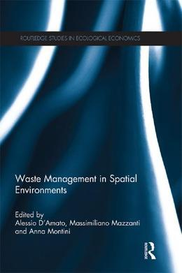 Waste Management in Spatial Environments