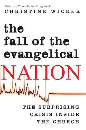 The Fall of the Evangelical Nation
