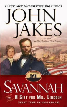 Savannah: Or a Gift For Mr. Lincoln