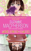 Switched, Bothered and Bewildered