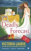 Deadly Forecast