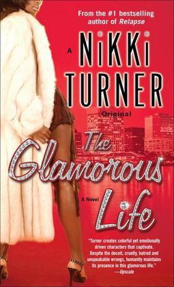 The Glamorous Life: A Novel