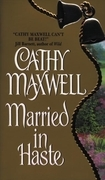 Cathy Maxwell - Married in Haste