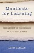 Manifesto for Learning: The Mission of the Church in Times of Change