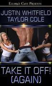 Take It Off! (Again)