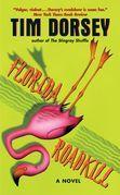 Florida Roadkill: A Novel