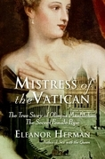 Eleanor Herman - Mistress of the Vatican