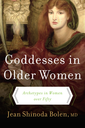 Goddesses in Older Women: The Third Phase of Women's Lives
