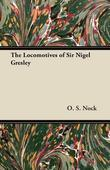 The Locomotives of Sir Nigel Gresley